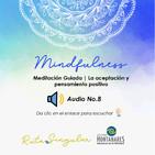 Meditación Guiada | La aceptación y pensamiento positivo