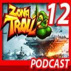 ZONA TROLL programa 12 BATTLEFIELD 4 NAVAL STRIKE (14 DE MARZO AL 8 DE MAYO DEL 2014)