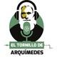 El Tornillo de Arquímedes 08-08-2018
