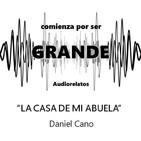 La casa de mi abuela - Daniel Cano