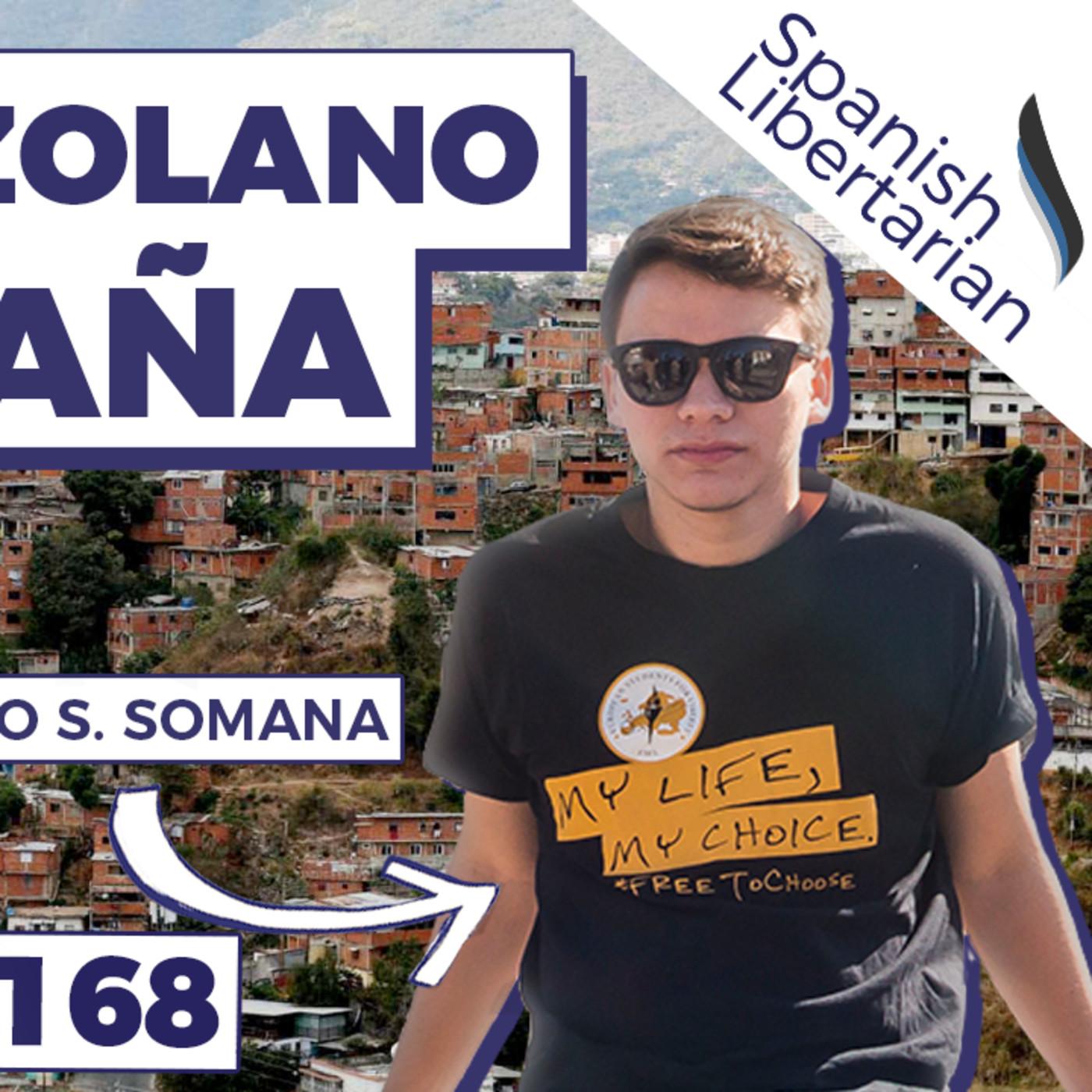 #168   Un Venezolano Viviendo en España, con Pablo Sánchez Somana