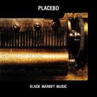 P.690 - Placebo - Black Market Music cumple 20 años
