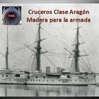 NdGfans Cruceros Clase Aragón. Madera para la Armada
