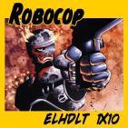[ELHDLT] 1x10 Especial Robocop