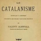 179- Las fuentes político-doctrinales del racismo catalanista
