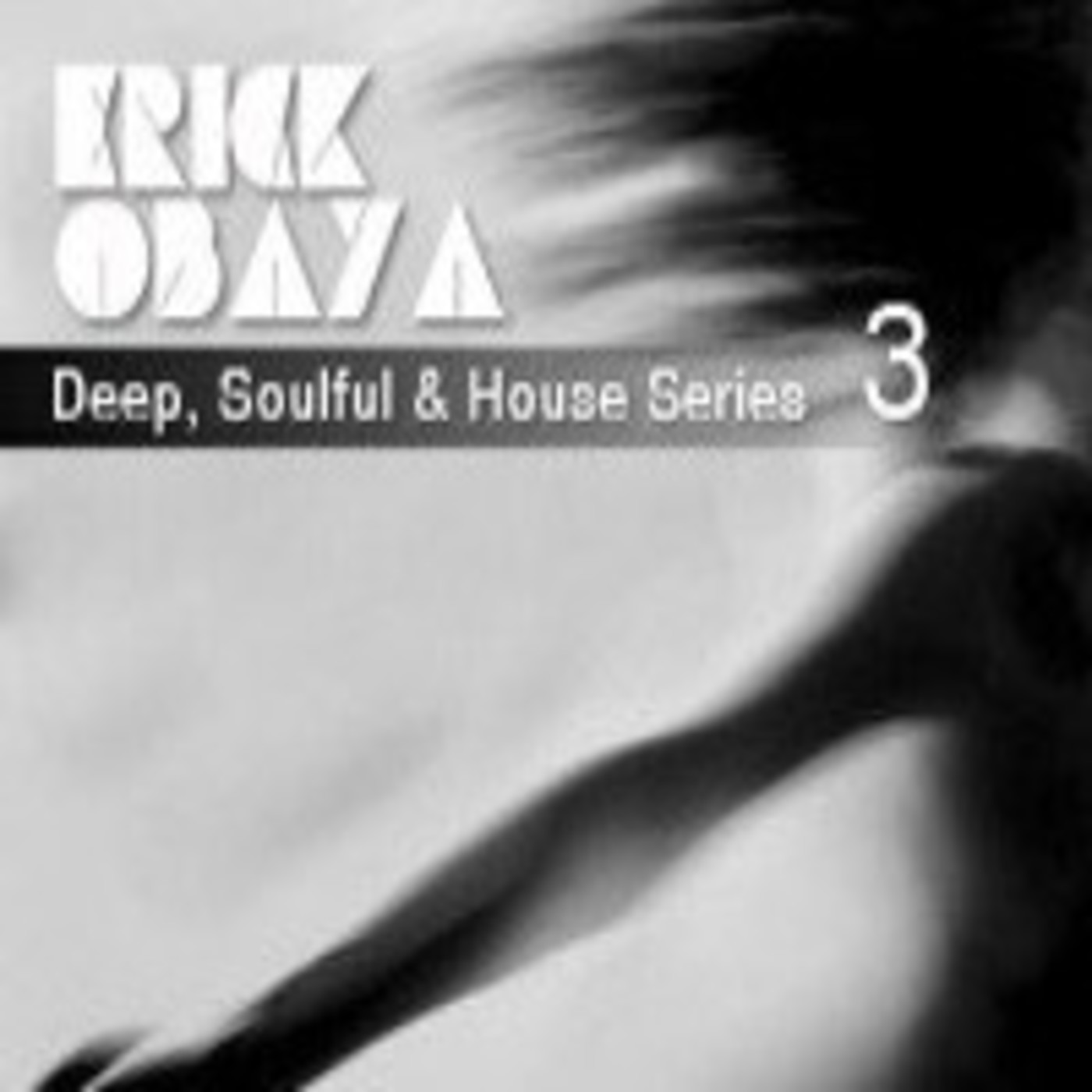 Deep, Soulful & House Series - Episode 3