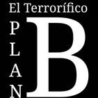 """El Terrorífico Plan B: Cuarentena, """"Día 5"""""""