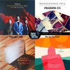 Programa 376: Max Villavecchia Trio, Monographic Trio, Sergi Sirvent & Octopussy Cats i Javier Moreno