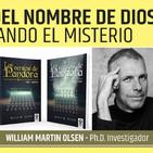 EL PODER DEL NOMBRE DE DIOS. Descifrando el Misterio - William Martin Olsen