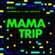 T2 Entrevista Mama Trip