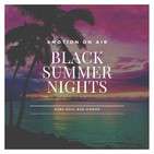 Emotion On Air: Black Summer Nights