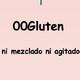 00Gluten -3: entrevista con un celíaco