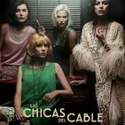 Las Chicas del Cable T 3-4: La Venganza #Drama #Amistad #peliculas #podcast #audesc