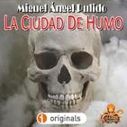 La Ciudad de Humo (Miguel Ángel Pulido) | Primicia - Ficción Sonora - Audiolibro