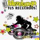 Mezclando tus Recuerdos: Rock en Español Vol. 2