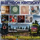 95- Blue Moon Kentucky (19 Marzo 2017)