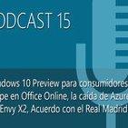 Podcast 15: Microsoft en el Real Madrid, Windows 10, la caida de Azure