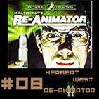 #8 Herbert West Reanimador El Demonio de la Plaga