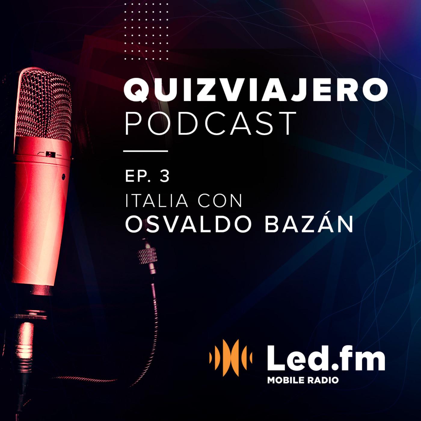 Quiz Viajero Podcast - Episodio 03: Italia