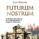 Futurum Nostrum - Lucio Peñacoba | Presentación en la sede de La Falange