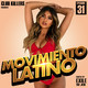 Movimiento Latino #31 - DJ Memo (Latin Club Mix)