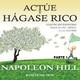 Actué y Hágase Rico Parte 1 Napoleón Hill