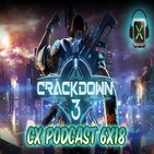 CX Podcast 6x18 I Crackdown 3, Hollow Knight, Bloodstained, Apex Legends, etc...