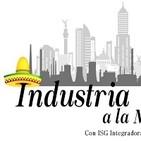 Industria a la Mexicana. 161219 p064