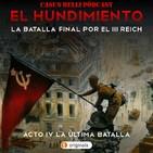 EL HUNDIMIENTO IV - BERLÍN La última batalla