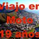 Viajo en Moto diecinueve años