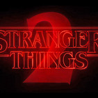 El Stream Mató Al Cable N° 132 - Stranger Things 2