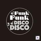 101. Al Funk...Funk, y al Disco...Disco