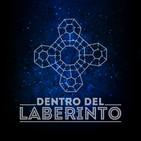 Dentro del Laberinto T1x06|06/11/2018