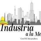 Industria a la mexicana 220719 p044