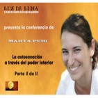 La Autosanación a través del Poder Interior - Conferencia de Marta Puig Parte 2 de 2