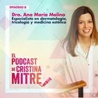 Dudas más habituales en la consulta de un dermatólogo: manchas, acné y caída del cabello con la Dra Ana María Molina.