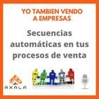 16. Secuencias automáticas en tus procesos de venta