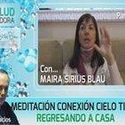 Meditación Conexión Cielo y tierra... Regresando a Casa por Maira Sirius Blau Parte 2