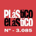 PLÁSTICO ELÁSTICO Abril 24 2015 Nº - 3.085