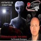 """Ufoleaks """"Visitantes de dormitorio con Victor Jiménez"""""""