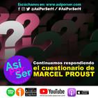 Más preguntas del 'Cuestionario de Marcel Proust' - @AsiPorSerH #AsiPorSerH