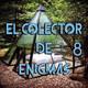 El Colector de Enigmas 8- El Poder Secreto de las Piramides