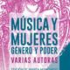 «Música y mujeres. Género y poder»