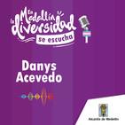 En Medellín la DIVERSIDAD se escucha. Danys Acevedo