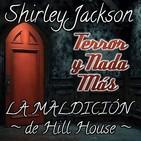 La Maldición de Hill House | Capítulo 20 / 22 | Audiolibro - Audiorelato