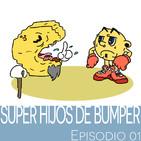Super Hijos de Bumper - Episodio 01