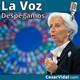 Despegamos: España estudia el rescate sanitario y Lagarde (BCE) se convierte en la suma sacerdotisa de la calentología