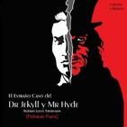 """""""El Extraño Caso del Dr Jekyll y Mr Hyde (Primera Parte)"""" de Robert Louis Stevenson"""