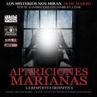 Programa 84: 'Apariciones Marianas con Marcelino Requejo y Carlos Ollés' y 'El mausoleo de Halicarnaso'