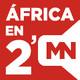 África en dos minutos (107): el podcast con la actualidad africana